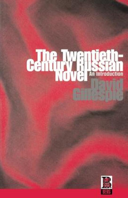 The Twentieth Century Russian Novel