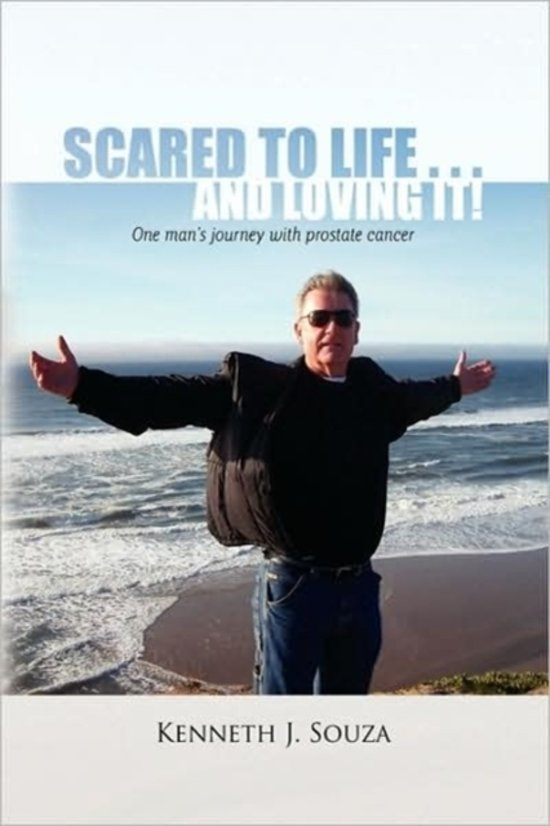 Scared to Life . . . and Loving It!