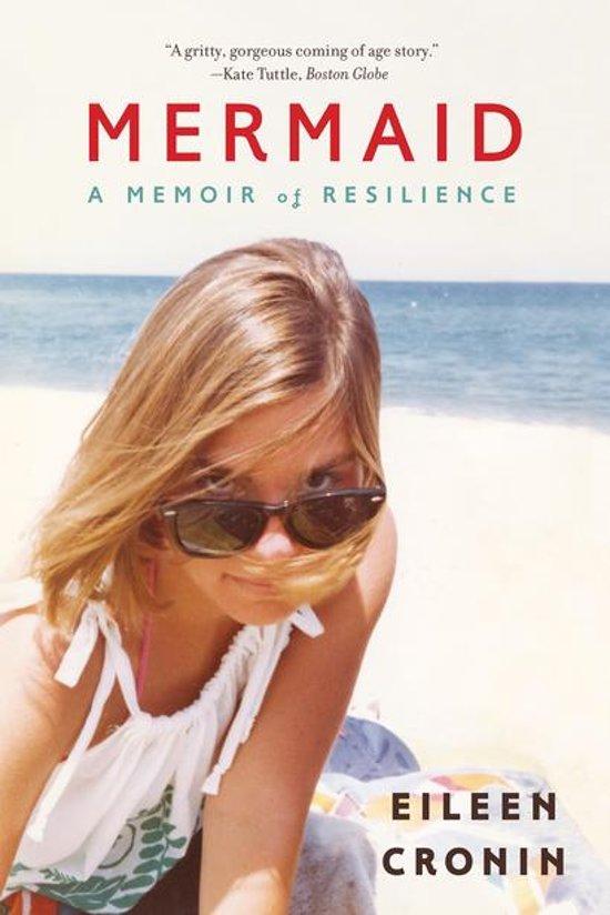 Bol Mermaid A Memoir Of Resilience Ebook Eileen Cronin