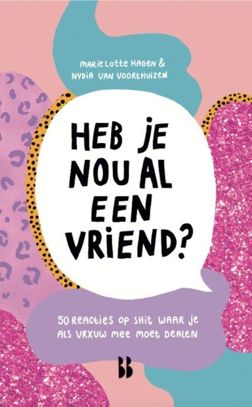 Boek cover Heb je nou al een vriend? van Marie Lotte Hagen (Paperback)