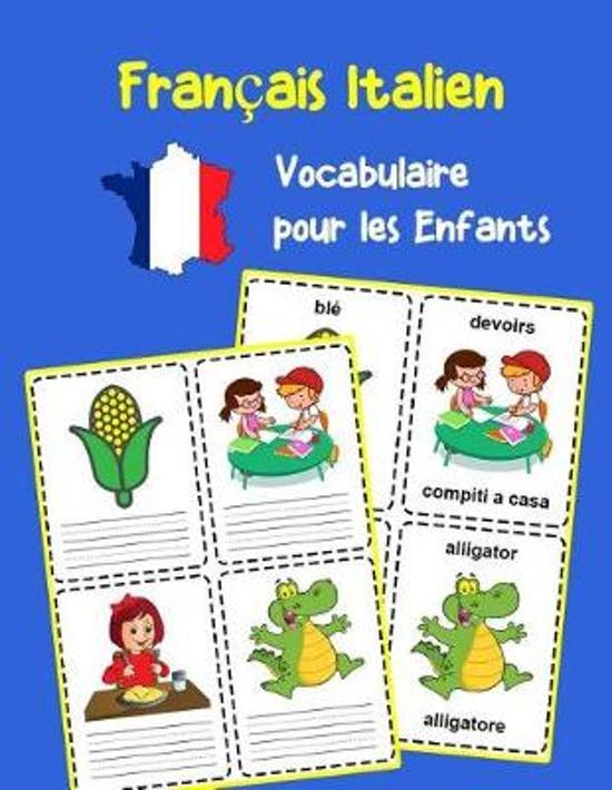 Fran ais Italien Vocabulaire pour les Enfants