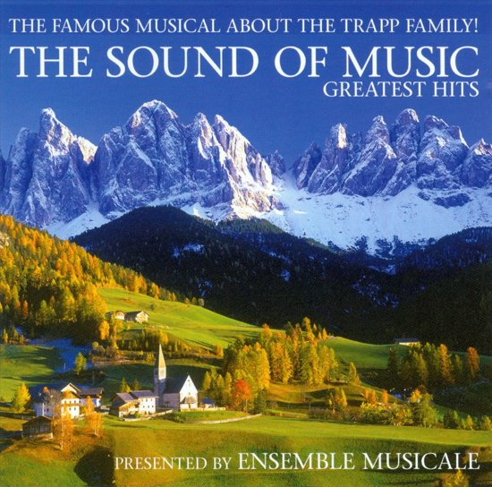 The Sound Of Music - Greatest