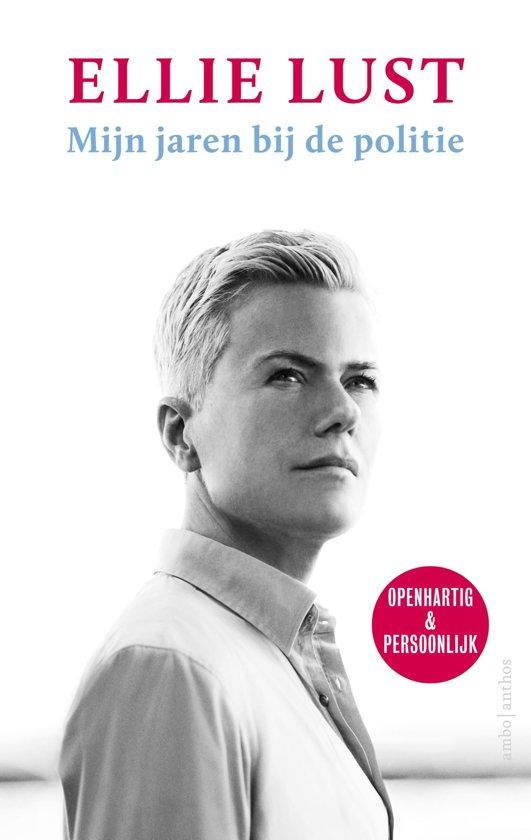 Boek cover Mijn jaren bij de politie van Ellie Lust (Onbekend)