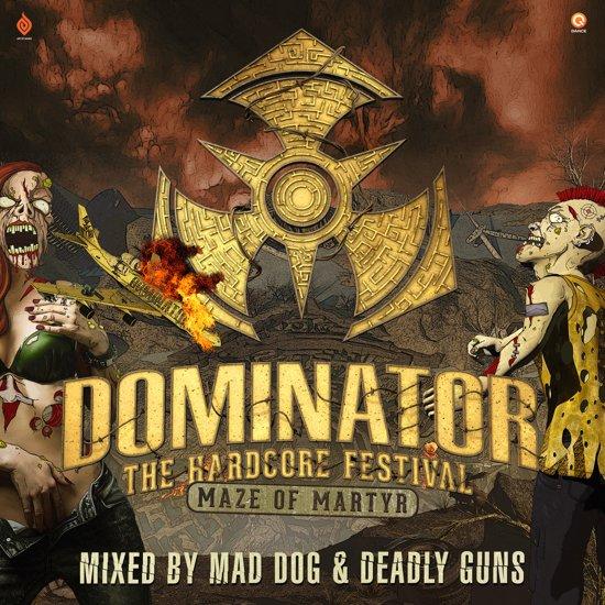 Dominator '17: Maze Of Martyr
