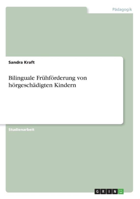Bilinguale Fr hf rderung Von H rgesch digten Kindern