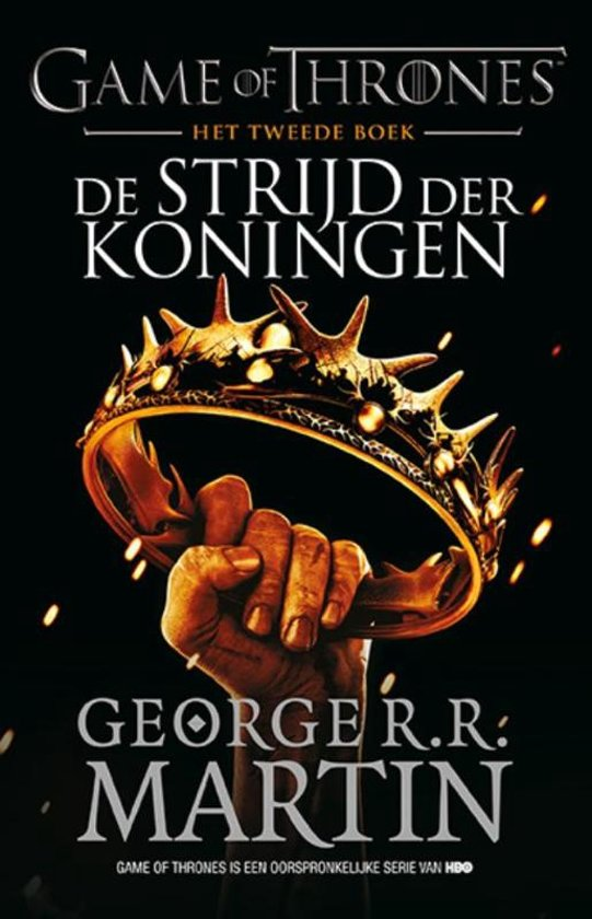 Game of Thrones 2 - De Strijd der Koningen - George R.R. Martin