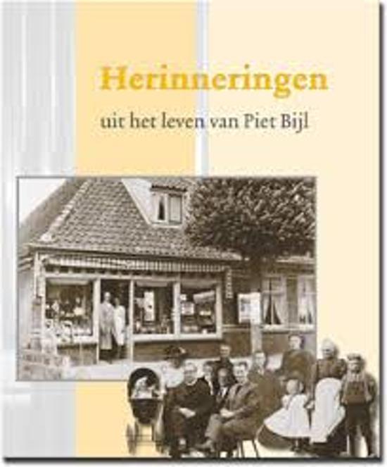 Herinneringen uit het leven van Piet Bijl - P. Bijl  
