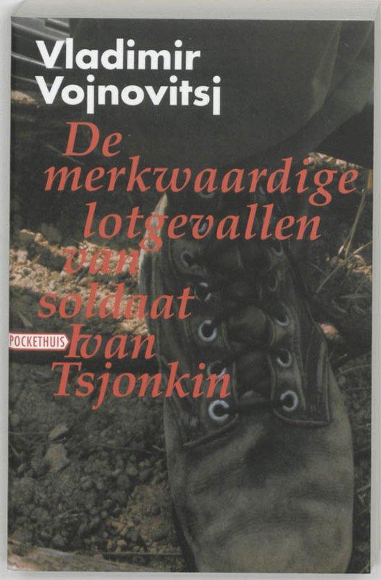 De Merkwaardige Lotgevallen Van Soldaat Ivan Tsjonkin - Vladimir Vojnovitsj