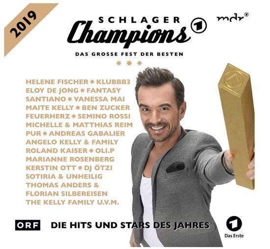 Schlager Champions 2019-Das Grosse Fest Der Beste