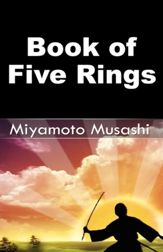 book of five rings Buy, download and read the book of five rings ebook online in epub format for iphone, ipad, android, computer and mobile readers author: miyamoto musashi thomas cleary isbn: 9780834821781 publisher: shambhala the book of five rings is one of the most insightful texts on the subtle arts of confrontation and victory to emerge from asian culture.