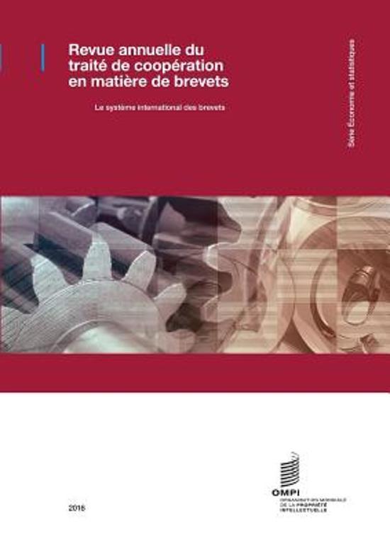 Revue Annuelle Du Trait de Coop ration En Mati re de Brevets - 2016