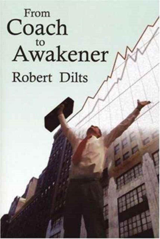 Boek cover From Coach to Awakener van Robert B. Dilts (Paperback)