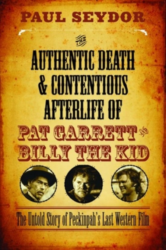 The Authentic Death & Contentious Afterlife of Pat Garrett and Billy the Kid