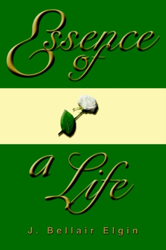 Essence of a Life