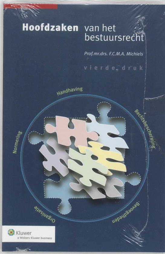 Boek cover Hoofdzaken van het bestuursrecht van F.C.M.A. Michiels (Paperback)