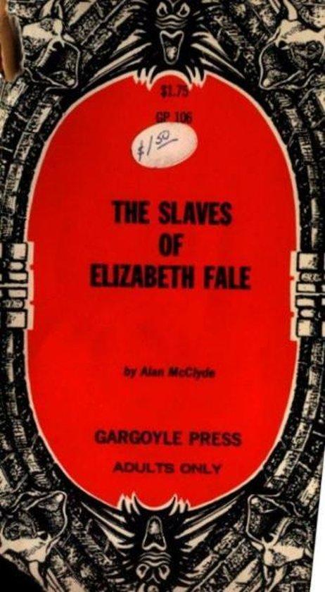 The Slaves Of Elizabeth Fale