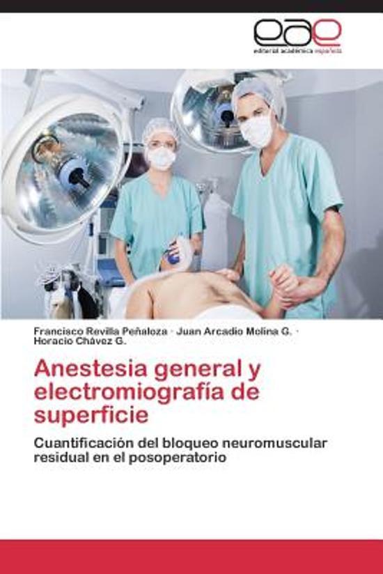 Anestesia General y Electromiografia de Superficie