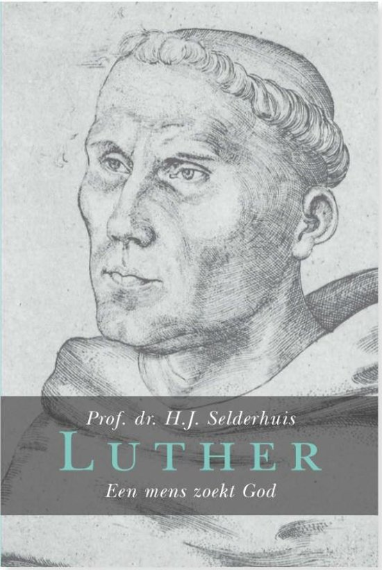 Luther, een mens zoekt God