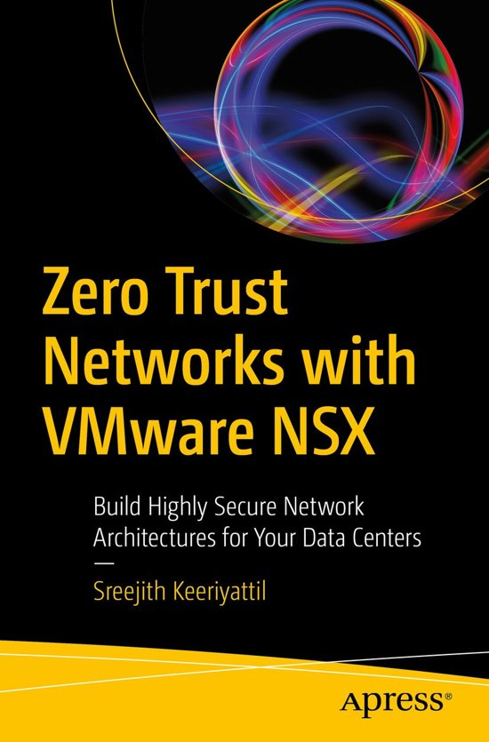 Zero Trust Networks with VMware NSX