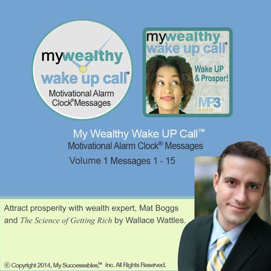 My Wealthy Wake UP Call™: Volume 1