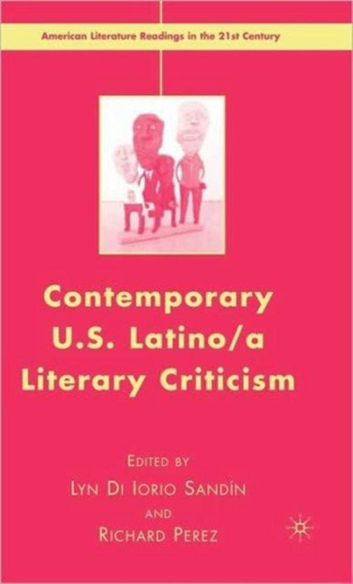 Contemporary U.S. Latino/ A Literary Criticism
