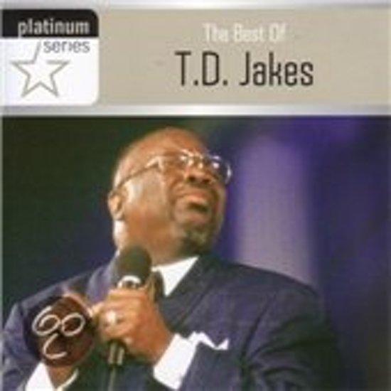 Best Of T.D. Jakes