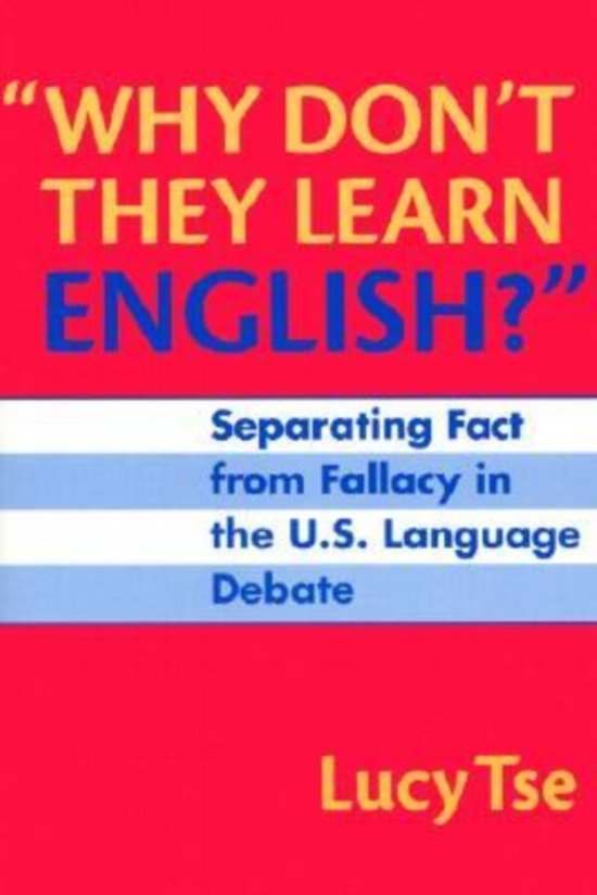 Why Don't They Learn English?