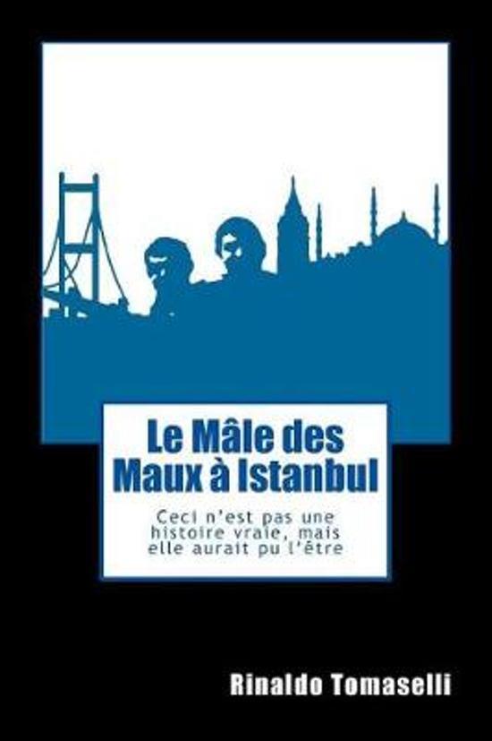 Le M le des Maux Istanbul