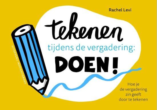 Boek cover Tekenen tijdens de vergadering: DOEN! van Rachel Levi (Paperback)