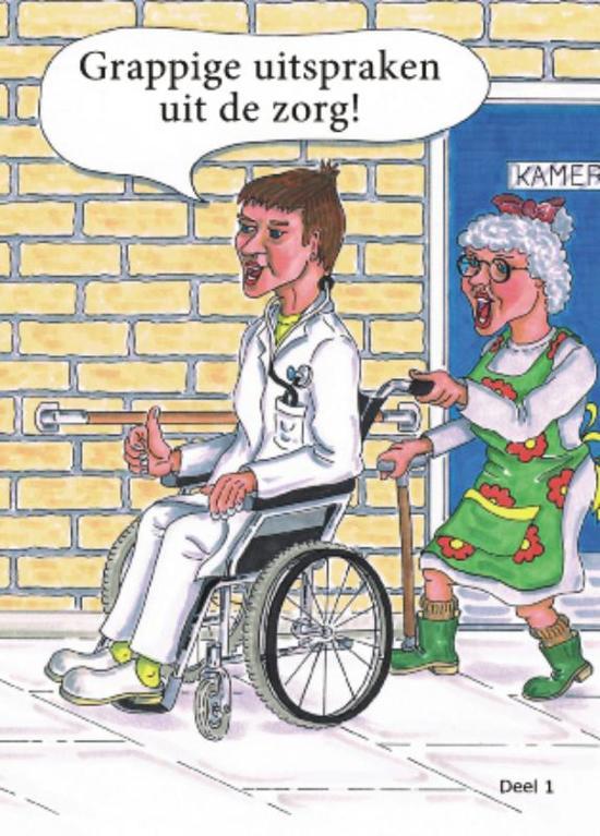 Citaten Uit De Zorg : Bol grappige uitspraken uit de zorg nicole seegers
