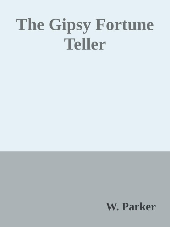 bol | the gipsy fortune teller (ebook), w. parker