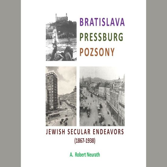 Boek cover Bratislava Pressburg Pozsony van A. Robert Neurath (Onbekend)