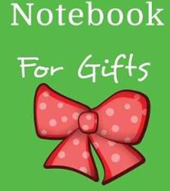 Notebook for Gifts