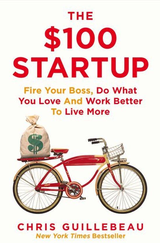 Boek cover The $100 Startup van Chris Guillebeau (Onbekend)