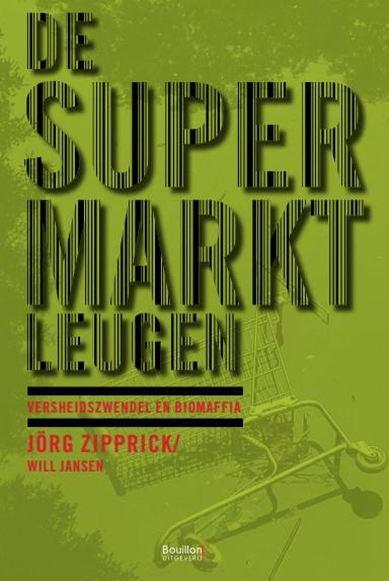 De supermarktleugen