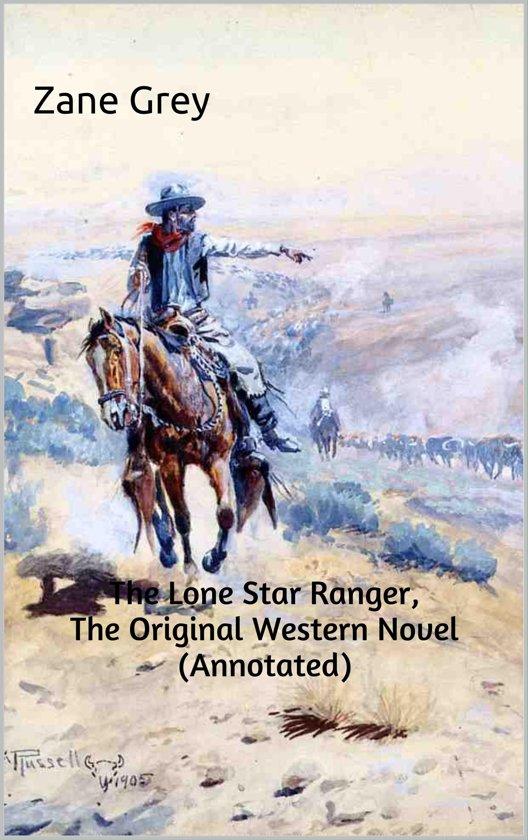 Bol The Lone Star Ranger The Original Western Novel