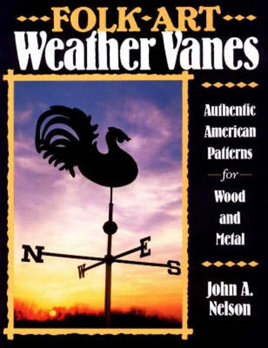 Folk Art Weather Vanes