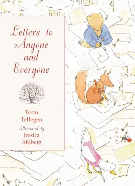 Bolcom Letters To Anyone And Everyone Toon Tellegen