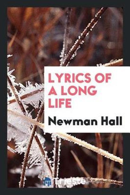 Lyrics of a Long Life