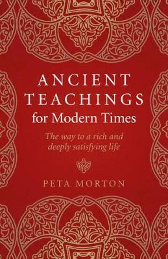 Ancient Teachings for Modern Times