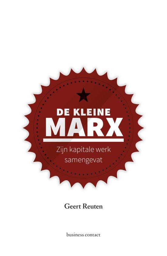 Boek cover Kleine boekjes - grote inzichten - De kleine Marx van Geert Reuten (Onbekend)
