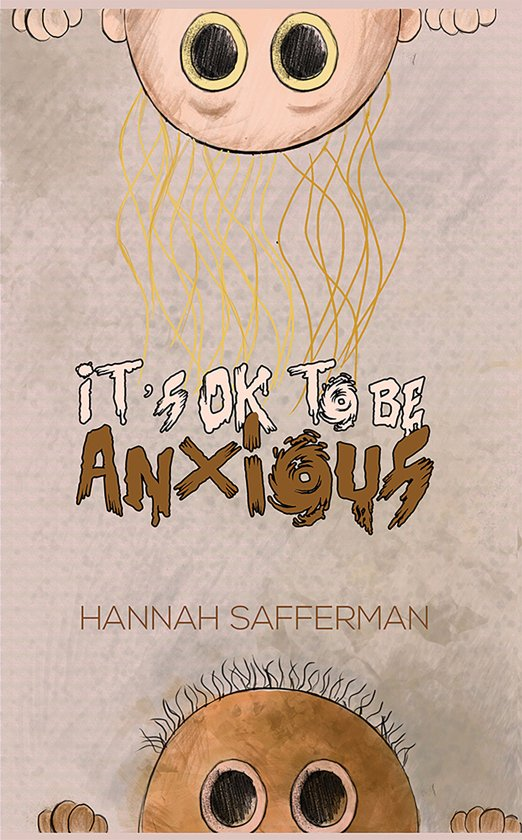 It's OK to be Anxious