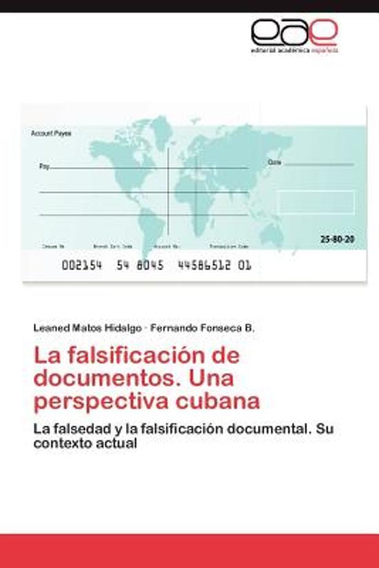 La Falsificacion de Documentos. Una Perspectiva Cubana