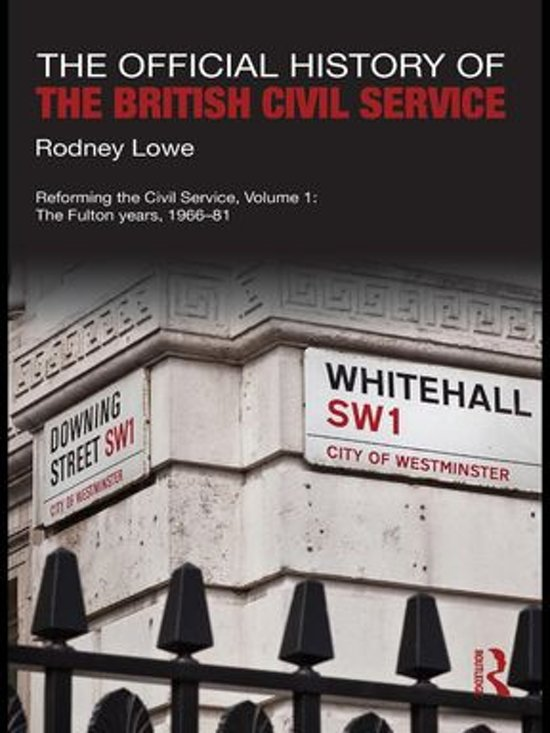 Boek cover The Official History of the British Civil Service van Rodney Lowe (Onbekend)