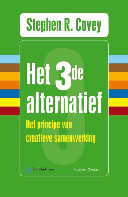 Boek cover Het derde alternatief van Stephen R. Covey (Paperback)