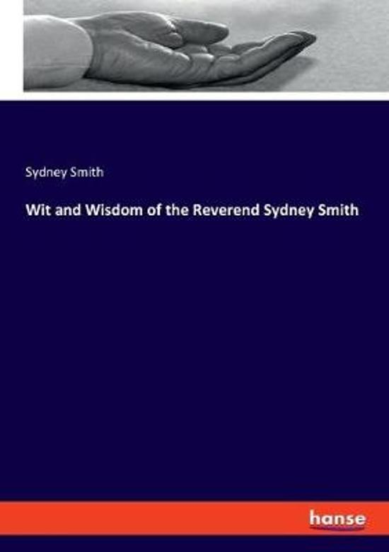Wit and Wisdom of the Reverend Sydney Smith