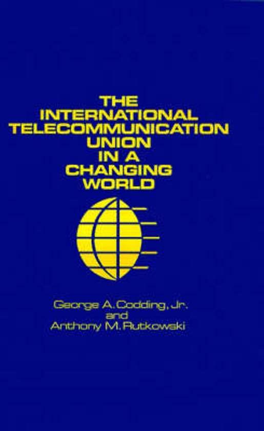 International Telecommunication Union in a Changing World