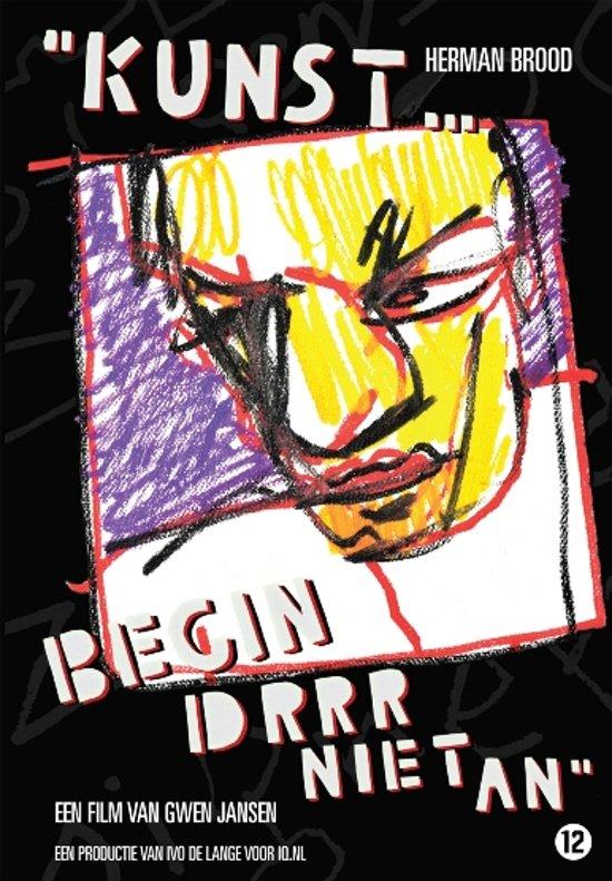 'Kunst... Begin Drrr Niet An'