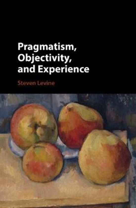 Pragmatism, Objectivity, and Experience
