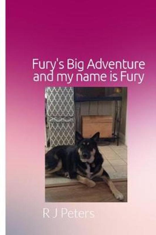 Fury's Big Adventure, and My Name Is Fury